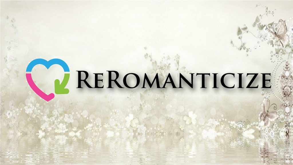 Re-Romanticizing Your Relationship